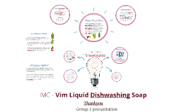 The Big Idea - Vim Liquid Dishwashing Soap