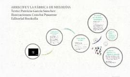 ARRECIFE Y LA FÁBRICA DE MELODÍAS
