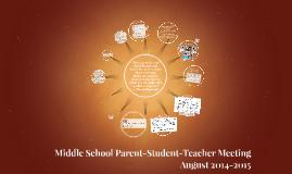 Middle School Parent-Student-Teacher Meeting