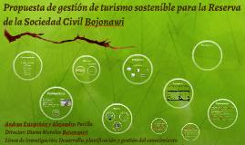 Propuesta de gestión de turismo sostenible para la Reserva d