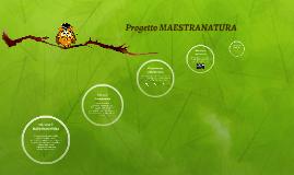 MAESTRANATURA - introduzione
