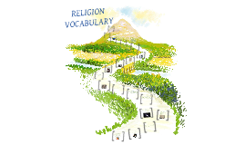 Copy of Chapter 6 Religion Vocabulary