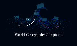 World Geography Chapter 2