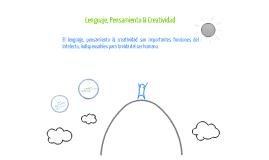 Copy of Lenguaje, Pensamiento y Creatividad