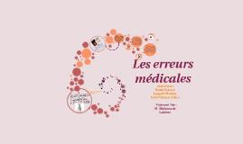 Copy of Les erreurs médicales