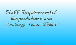 Action Team: Staff Requirements/Expectations and Training