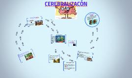 CEREBRALIZACÓN