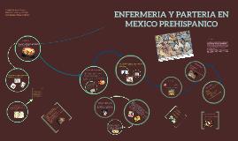 Copy of ENFERMERIA Y PARTERIA EN EL MÉXICO PREHISPANICO