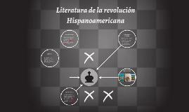 La literatura de la revoluion hispanoamericana trata princip