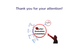 Copy of Teacher Evaluation Committee Site Info Presentation