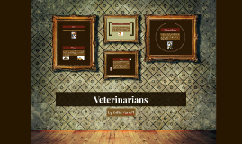 Veterinarians