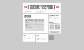 ESCUCHAR Y RESPONDER