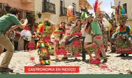 Copy of GASTRONOMIA EN MEXICO