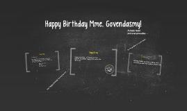 Happy Birthday Mme. Govendasmy!