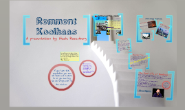 Art History Project KOOLHAAS