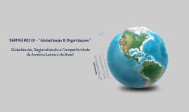 """SEMINÁRIO 01 - """"Globalização & Organizações"""""""