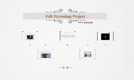 Folk Etymology Project