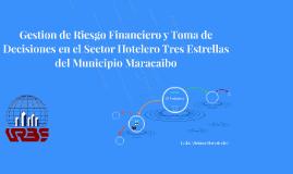 Gestion de Riesgo Financiero y Toma de Decisiones en el Sect