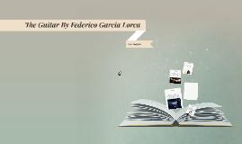 the guitar by federico garcia lorca