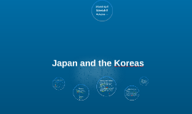 Japan and the Koreas