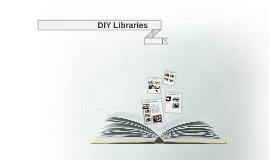 DIY Libraries