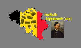 Copy of Copy of Jose Rizal in Brussels, Belguim