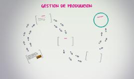 GESTION DE PRODUUCION