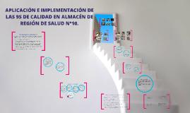Copy of APLICACIÓN E IMPLEMENTACIÓN DE LAS 9S DE CALIDAD EN ALMACÉN