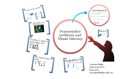 Presentation Software & Visual Literacy