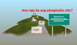 Copy of TEKSTO AT KONTEKSTO NG DISKURSO