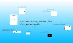 Key Vocabulary words for 8th grade