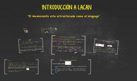 Copy of INTRODUCCIÓN A LACAN