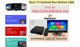 Best TV Android Box Under 100$