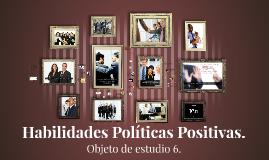 Habilidades Politicas Positivas.
