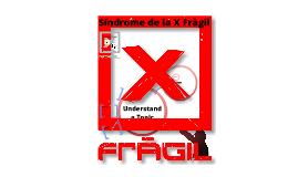Síndrome de la X Fràgil