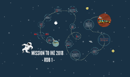MISSION TO IKE 2018