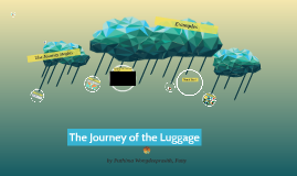 The Journey of the Luggage