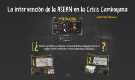 La intervención de la ASEAN en la Crisis Camboyana