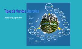 Copy of Tipos de Mundos Literarios