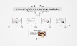 Western Virginia & the American Revolution (Ch 9)