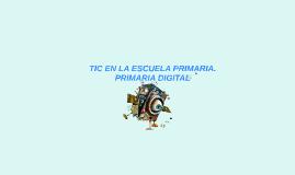 TIC EN LA ESCUELA PRIMARIA.