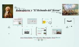 ROBESPIERRE Y EL REINADO DEL TERROR