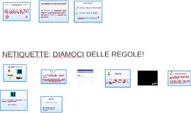NETIQUETTE: DIAMOCI DELLE REGOLE!