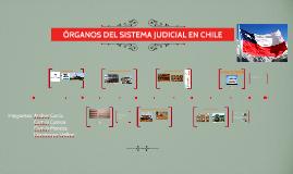 ÓRGANOS DEL SISTEMA JUDICIAL EN CHILE