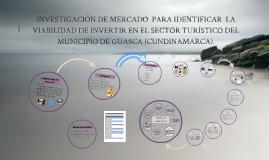 Copy of INVESTIGACIÓN DE MERCADO  PARA IDENTIFICAR  LA VIABILIDAD DE