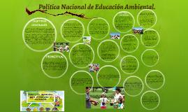 Política Nacional de Educación Ambiental.