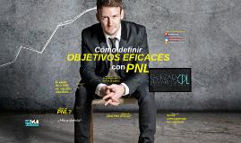 Cómo definir objetivos eficaces con PNL