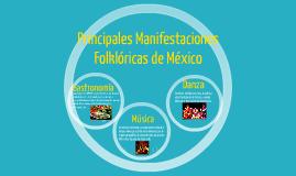 Principales Manifestaciones Folklóricas de México