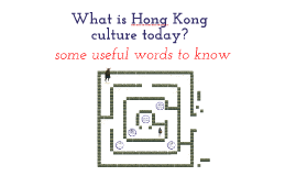 Form 1 Humanities - HK Culture definitions