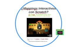 ¿Mappings interactivos con Scratch?